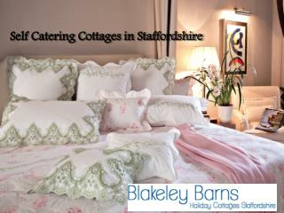 Superlative Holiday Cottages in Straffordshire