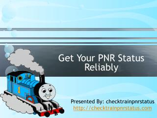 Check Your PNR Status Reliably