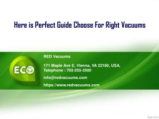 Here is Perfect Guide Choose for Right Vacuums