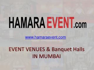 Event Venues & Banquet halls In Mumbai - Hamaraevent