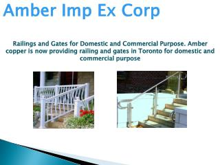 Railings and Gates for Domestic and Commercial Purpose.