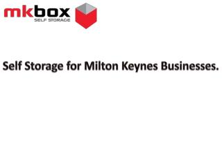 Self Storage for Milton Keynes Businesses.
