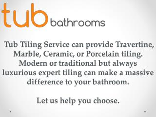 Best Tiling Solution with Tub-Bathrooms