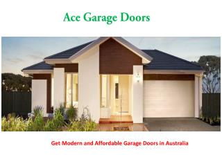 Choose the Reliable Garage Doors Services in Australia