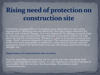 Rising need of protection on construction site