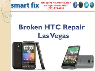 Broken HTC Repair Las Vegas
