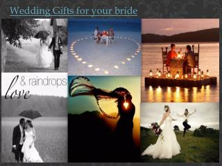 Wedding Gifts for Your Bride