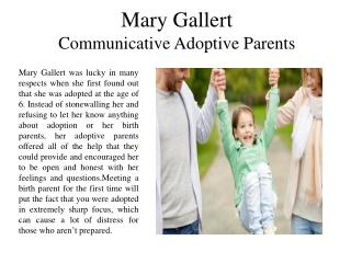 Mary Gallert Communicative Adoptive Parents