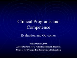 Clinical Programs and Competence