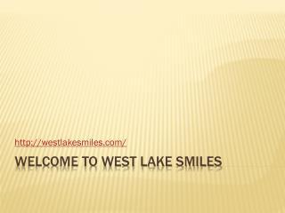 family dentistry of south Austin - westlakesmiles