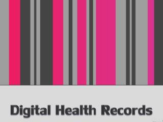 Digital Health Records