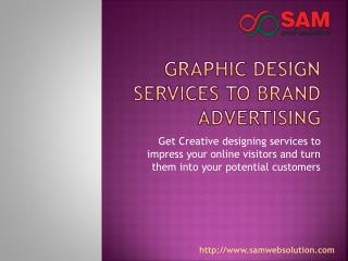 Graphic design services to brand advertising