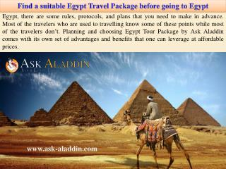 Find a suitable Egypt Travel Package before going to Egypt