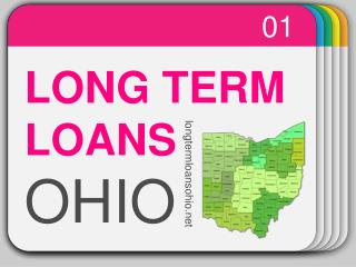 Long Term Loans Ohio – Easy Instalment Loans Available For Longer Time