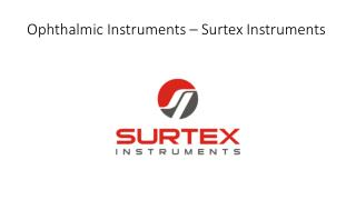 Ophthalmic instruments, Ophthalmic instruments Uk, Surtex instruments