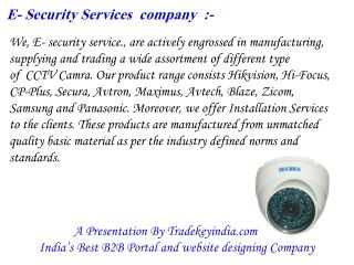 Hikvision CCTV Camera service provider,Hi-Focus CCTV Camera service provider in india