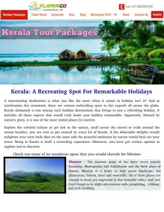 Kerala: A Recreating Spot For Remarkable Holidays
