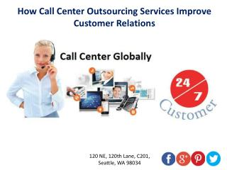 How Call Center Outsourcing Services Improve Customer Relations