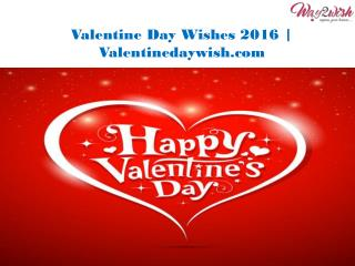 Valentine Day Wishes 2016 | Valentinedaywish.com