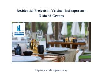 Residential projects in vaishali Indirapuram