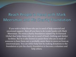 Join Hands with Mark Meersman to Help People in Need