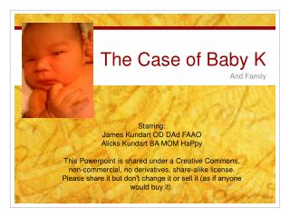 The Case of Baby K