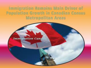 Immigration Remains Main Driver of Population Growth in Canadian Census Metropolitan Areas