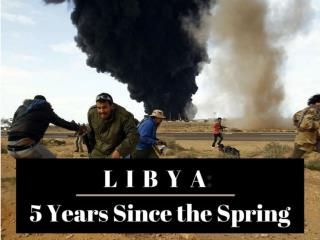 Libya: 5 years since the Spring