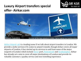 Luxury airport transfers special offer airkar.com