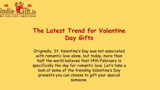 The Latest Trend for Valentine Day Gifts