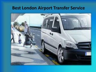 Reasonable London Airport Transfer Service Provider in UK