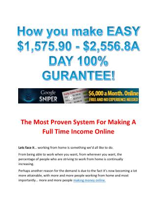 How you make EASY $1,575.90-$2,556 A DAY