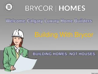 Calgary Luxury Home Builders