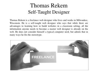 Thomas Rekem Self Taught Designer