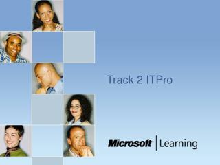 Track 2 ITPro