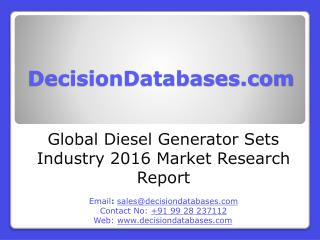 Diesel Generator Sets Market Research Report: Global Analysis 2016-2021