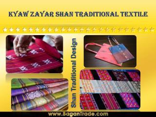 Kyaw Zayar Shan Traditional Textile
