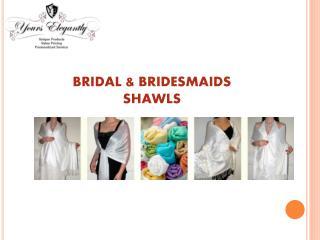 The bridal wedding & bridesmaids Shawl
