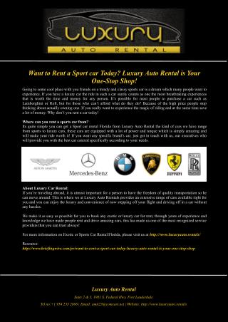 Want to Rent a Sport car Today? Luxury Auto Rental is Your One-Stop Shop!