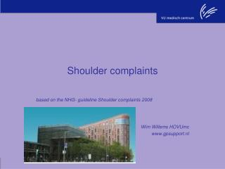 Shoulder complaints