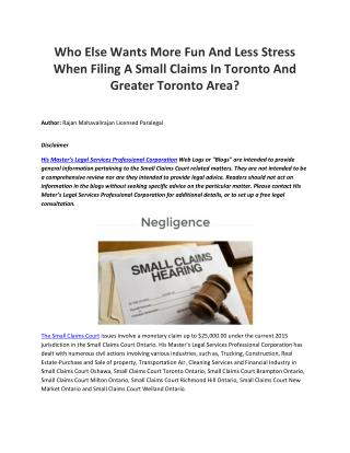 Who Else Wants More Fun And Less Stress When Filing A Small Claims In Toronto And Greater Toronto Area?