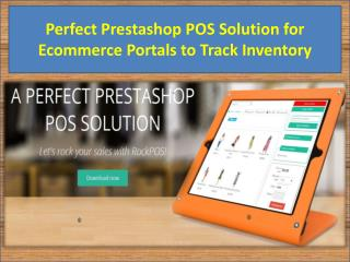 Perfect Prestashop POS Solution for Ecommerce Portals to Track Inventory