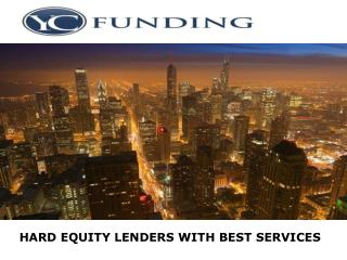 Hard Equity Lenders with Best Services