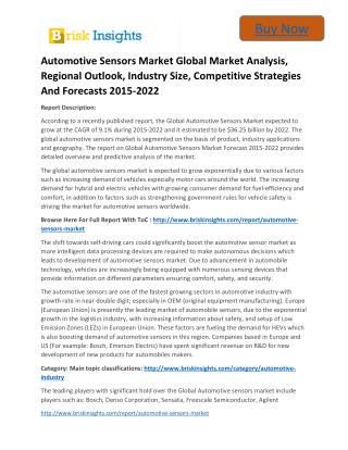 Global Automotive Sensors Market 2015 to 2022 Strategies and Forecast Till:Brisk Insights