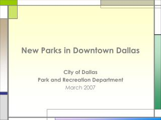 New Parks in Downtown Dallas