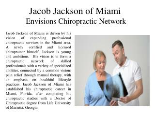 Jacob Jackson of Miami Envisions Chiropractic Network
