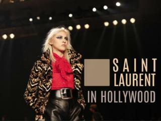 Saint Laurent in Hollywood