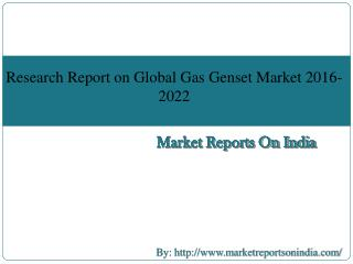 Research Report on Global Gas Genset Market 2016-2022