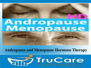 Andropause and Menopause Hormone Therapy