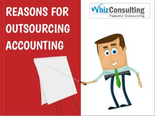 Reasons for Outsourcing Accounting & Bookkeeping Services